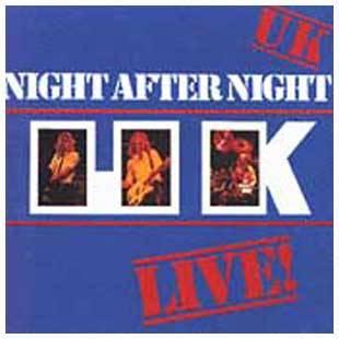 UK - Night After Night (Live) (1979)