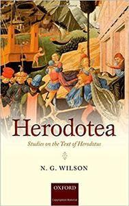 Herodotea: Studies on the Text of Herodotus