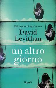 David Levithan - Un altro giorno (Repost)