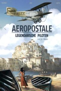 Aropostale  Legendarische Piloten 03 Vachet