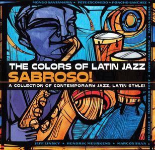 VA - The Colors of Latin Jazz: Sabroso! (2000)