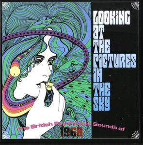 Various Artists - Looking At The Pictures In The Sky: The British Psychedelic Sounds Of 1968 (2017) {3CD Set}