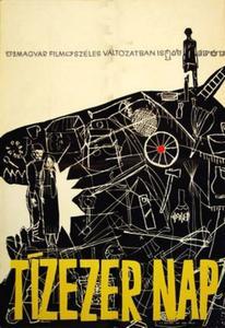 Ten Thousand Days (1967) Tízezer nap