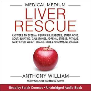 Medical Medium Liver Rescue [Audiobook]