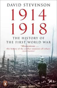 1914-1918: The History of the First World War (Repost)