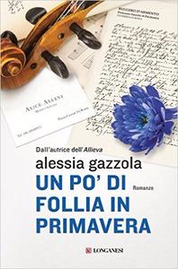 Alessia Gazzola - Un po' di follia in primavera (repost)