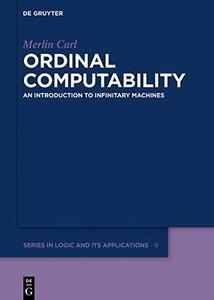Ordinal Computability An Introduction to Infinitary Machines