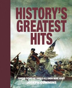 History's Greatest Hits: Famous Events We Should All Know More About (repost)