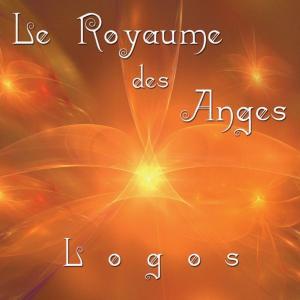 Logos - Le Royaume des Anges (2012/2019)