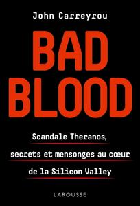 "John Carreyrou, ""Bad blood"""