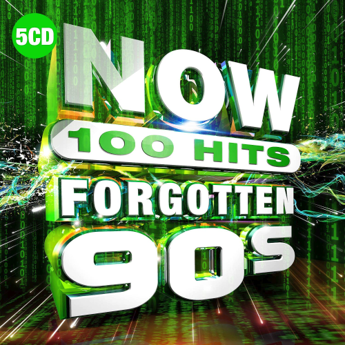 VA - NOW 100 Hits Forgotten 90s (5CD, 2019)