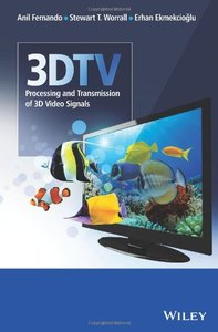 3DTV: Processing and Transmission of 3D Video Signals (repost)
