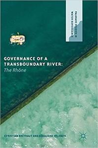 Governance of a Transboundary River: The Rhône