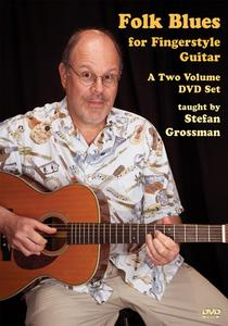 Folk Blues For Fingerstyle Guitar with Stefan Grossman