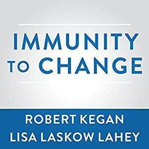 Immunity to Change: How to Overcome It and Unlock the Potential in Yourself and Your Organization [Audiobook]
