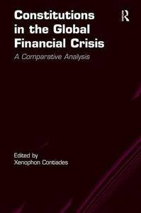 Constitutions in the Global Financial Crisis: A Comparative Analysis (repost)