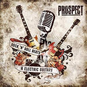 Prospect - Rock 'N' Roll Beats & Electric Guitars (2019)