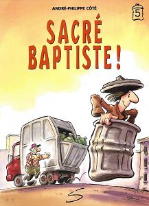 Baptiste Le Clochard - Tome 5 - Sacré Baptiste