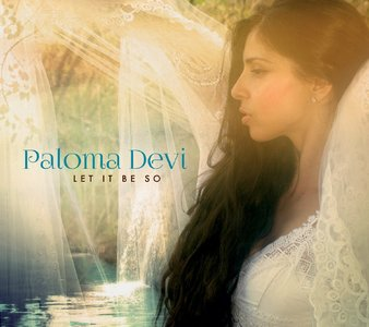 Paloma Devi - Let it Be So (2014)
