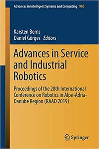 Advances in Service and Industrial Robotics: Proceedings of the 28th International Conference on Robotics in Alpe-Adria-