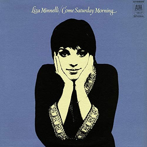 Liza Minnelli - Come Saturday Morning (Expanded Edition) (1969/2019)