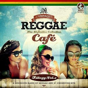 VA - Vintage Reggae Cafe The Definitive Collection Vol.2 (3CD, 2019)