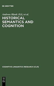 Historical Semantics and Cognition