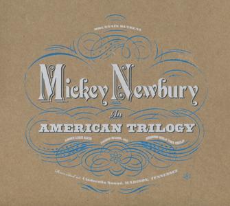 Mickey Newbury - An American Trilogy (2011) {4CD Set, Saint Cecilia Knows CEC001R rec 1969-1973}