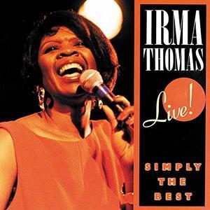 Irma Thomas - Simply The Best: Live! (1991/2019)