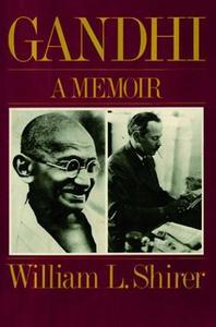 «Gandhi: A Memoir» by William L. Shirer