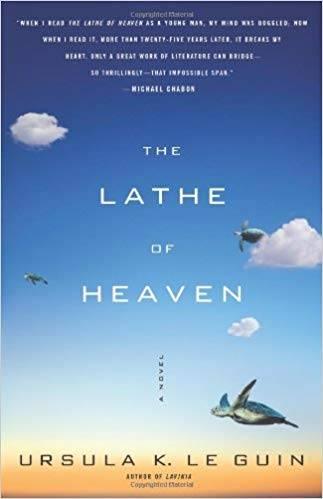 The Lathe Of Heaven: A Novel