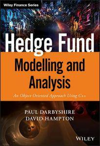 Hedge Fund Modelling and Analysis: An Object Oriented Approach Using C++ (repost)
