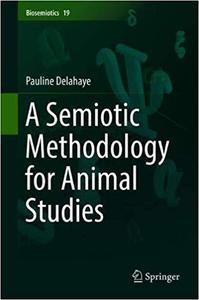 A Semiotic Methodology for Animal Studies