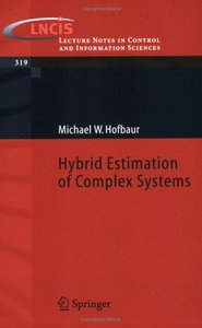 Hybrid Estimation of Complex Systems (Repost)