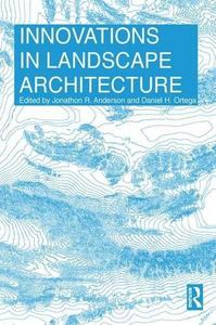 Innovations in Landscape Architecture (Repost)