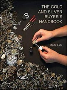 THE GOLD AND SILVER BUYER'S HANDBOOK
