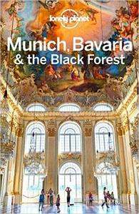 Lonely Planet Munich, Bavaria & the Black Forest (Travel Guide) (Repost)