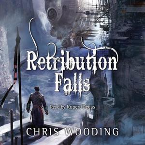 «Retribution Falls» by Chris Wooding