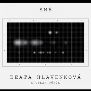 Beata Hlavenková - Sně (2019)