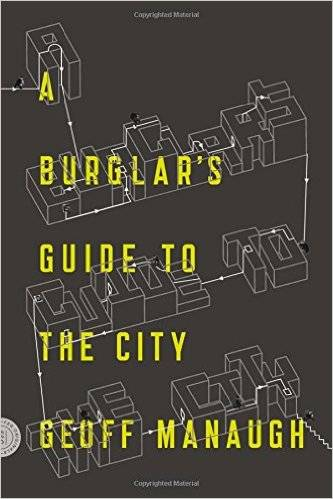 A Burglar's Guide to the City (repost)