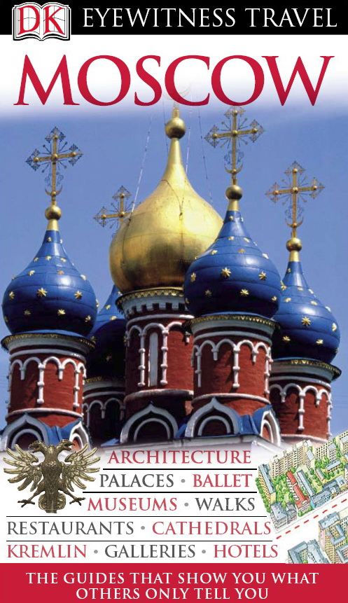 Moscow (Eyewitness Travel Guides) - 2007 Revised & Updated