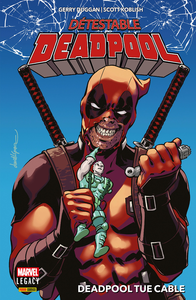 Détestable Deadpool - Tome 1 - Deadpool Tue Cable