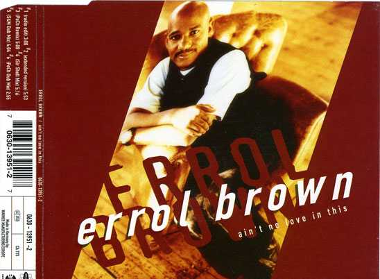 Errol Brown - Ain't No Love in This