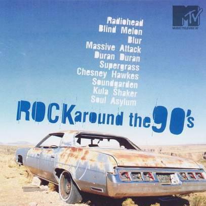 VA: Rock Around the 90's (2006)