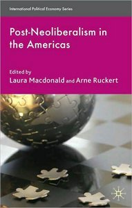 Post-Neoliberalism in the Americas (International Political Economy)