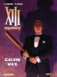 XIII Mistery - Volume 10 - Calvin Wax