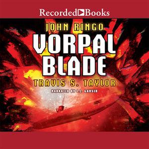 «Vorpal Blade» by John Ringo,Travis Taylor