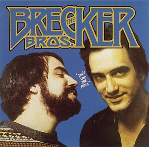 The Brecker Brothers - Don't Stop The Music (1977) {Arista}