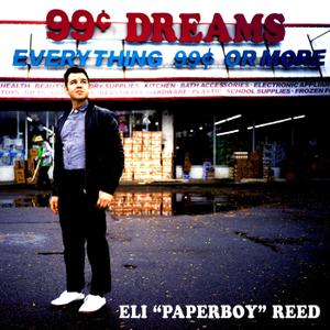 Eli Paperboy Reed - 99 Cent Dreams (2019)