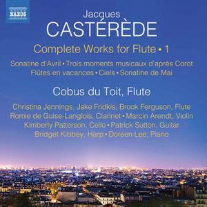 Cobus du Toit - Jacques Castérède: Complete Works for Flute, Vol. 1 (2019)